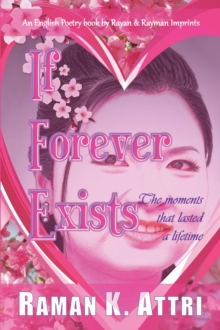 If Forever Exists : The Moment that Lasted A lifetime, EPUB eBook