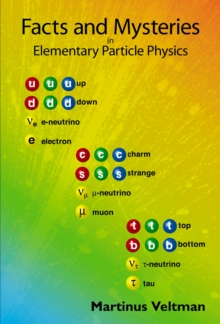 Facts And Mysteries In Elementary Particle Physics, Paperback Book