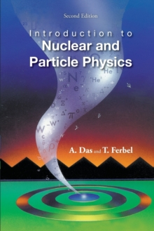 Introduction To Nuclear And Particle Physics (2nd Edition), Paperback Book