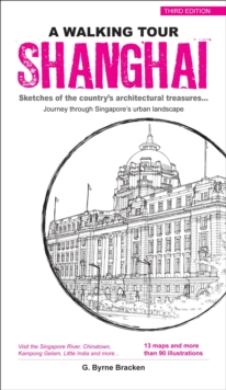 Shanghai : Sketches of the City's Architectural Treasures, Paperback / softback Book