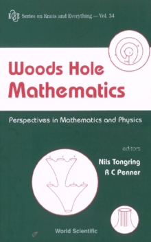 Woods Hole Mathematics: Perspectives In Mathematics And Physics, PDF eBook