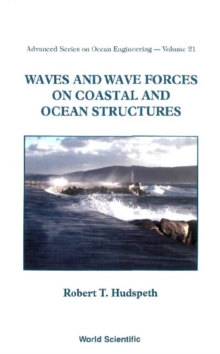 Waves And Wave Forces On Coastal And Ocean Structures, PDF eBook