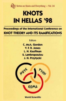 Knots In Hellas '98 - Proceedings Of The International Conference On Knot Theory And Its Ramifications, PDF eBook