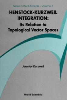 Henstock-kurzweil Integration: Its Relation To Topological Vector Spaces, PDF eBook