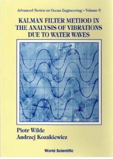 Kalman Filter Method In The Analysis Of Vibrations Due To Water Waves, PDF eBook