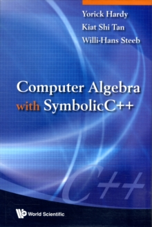 Computer Algebra with Symbolicc++, Paperback Book