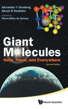 Giant Molecules: Here, There, And Everywhere (2nd Edition), Hardback Book