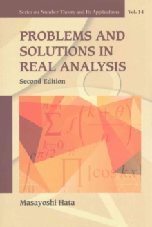 Problems And Solutions In Real Analysis, Paperback Book
