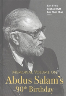 Memorial Volume On Abdus Salam's 90th Birthday, Hardback Book