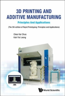 3d Printing And Additive Manufacturing: Principles And Applications - Fifth Edition Of Rapid Prototyping, Hardback Book