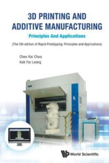 3d Printing And Additive Manufacturing: Principles And Applications - Fifth Edition Of Rapid Prototyping, Paperback Book