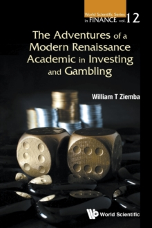 Adventures Of A Modern Renaissance Academic In Investing And Gambling, The, Paperback Book