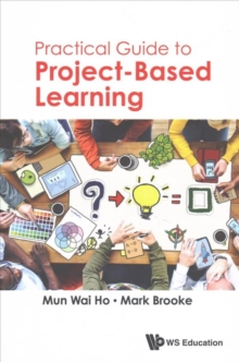 Practical Guide To Project-based Learning, Paperback Book