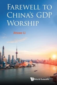 Farewell To China's Gdp Worship, Hardback Book