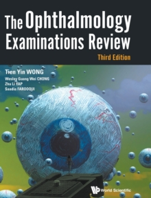 Ophthalmology Examinations Review, The (Third Edition), Hardback Book