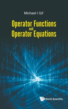 Operator Functions And Operator Equations, Hardback Book