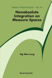 Nonabsolute Integration On Measure Spaces, Hardback Book