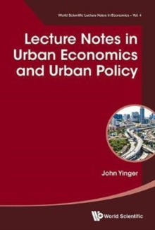 Lecture Notes In Urban Economics And Urban Policy, Hardback Book