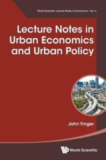 Lecture Notes In Urban Economics And Urban Policy, Paperback Book