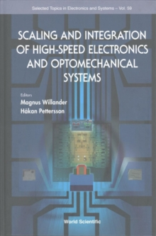 Scaling And Integration Of High-speed Electronics And Optomechanical Systems, Hardback Book