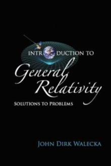 Introduction To General Relativity: Solutions To Problems, Paperback Book