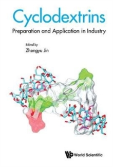 Cyclodextrins: Preparation And Application In Industry, Hardback Book