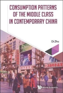 Consumption Patterns Of The Middle Class In Contemporary China, Hardback Book