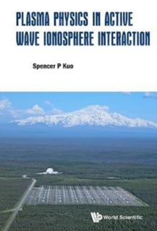 Plasma Physics In Active Wave Ionosphere Interaction, Hardback Book