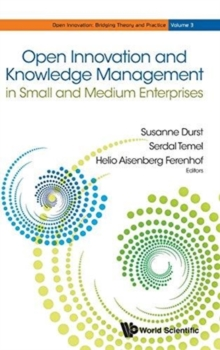 Open Innovation And Knowledge Management In Small And Medium Enterprises, Hardback Book
