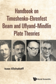 Handbook On Timoshenko-ehrenfest Beam And Uflyand- Mindlin Plate Theories, Hardback Book