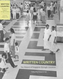 Written Country : The History of Singapore Through Literature, Paperback Book