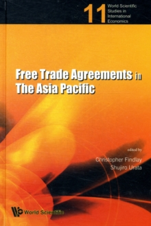 Free Trade Agreements in the Asia Pacific, Hardback Book