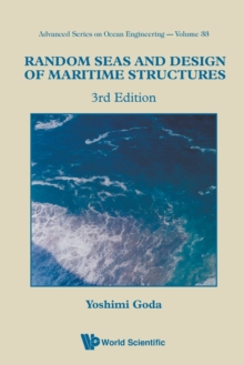 Random Seas And Design Of Maritime Structures (3rd Edition), Paperback / softback Book