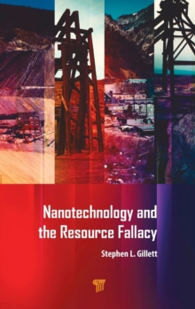 Nanotechnology and the Resource Fallacy, Hardback Book