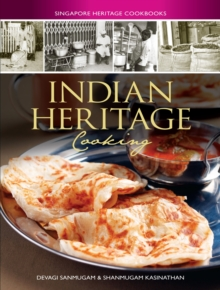 Singapore Heritage Cookbooks : Indian Heritage Cooking, Paperback / softback Book
