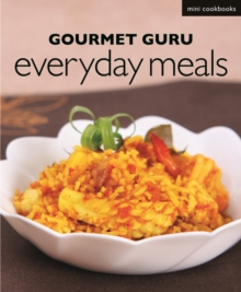 Gourmet Guru Everyday Meals, Paperback Book