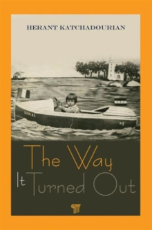 The Way It Turned Out : A Memoir, Hardback Book