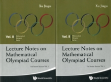 Lecture Notes On Mathematical Olympiad Courses: For Senior Section (In 2 Volumes), Paperback / softback Book