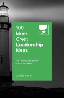 100 More Great Leadership Ideas, Paperback / softback Book