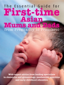 The Essential Guide to First-time Asian Mums and Dads, EPUB eBook