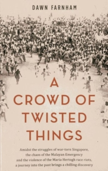A Crowd of Twisted Things, Paperback Book