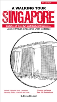 Walking Tour Singapore : Sketches of the city's architectural treasures, Paperback Book