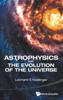 Astrophysics And The Evolution Of The Universe, Hardback Book