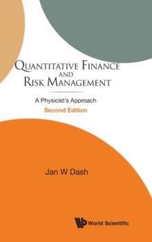 Quantitative Finance And Risk Management: A Physicist's Approach (2nd Edition), Hardback Book
