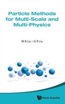 Particle Methods For Multi-scale And Multi-physics, Hardback Book