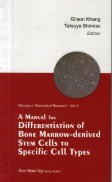 Manual For Differentiation Of Bone Marrow-derived Stem Cells To Specific Cell Types, A, Paperback Book