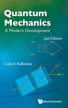 Quantum Mechanics: A Modern Development (2nd Edition), Hardback Book