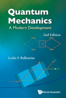 Quantum Mechanics: A Modern Development (2nd Edition), Paperback Book