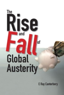 Rise And Fall Of Global Austerity, The, Hardback Book