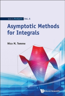 Asymptotic Methods For Integrals, Hardback Book
